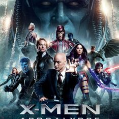 X-Men : Apocalypse, on y va ou pas ?