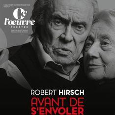 A 91 ans encore sur scène, Robert Hirsch nous donne rendez-vous avec l'émotion !