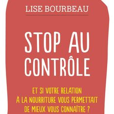 Stop au contrôle est un livre indispensable pour mieux apprendre à se connaitre