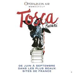 Redécouvrez Tosca de Giacomo Puccini à l'Opéra en Plein Air !