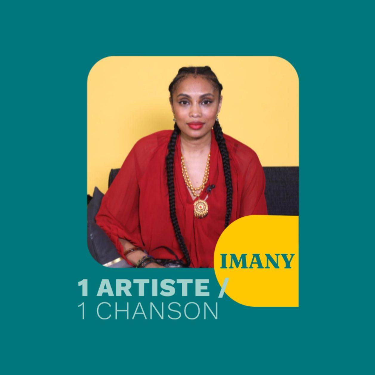 1 Artiste/ 1 Chanson : Les coups de coeur chansons d'Imany