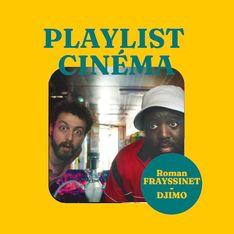 VIDÉO - La playlist cinéma de Roman Frayssinet et Djimo