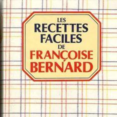 Comment Françoise Bernard a révolutionné la cuisine du quotidien sans que vous ne vous en rendiez compte