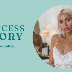 La success story de Noholita